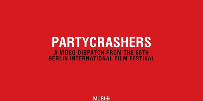 image of the Partycrashers: A Video Dispatch from the 66th Berlin International Film Festival