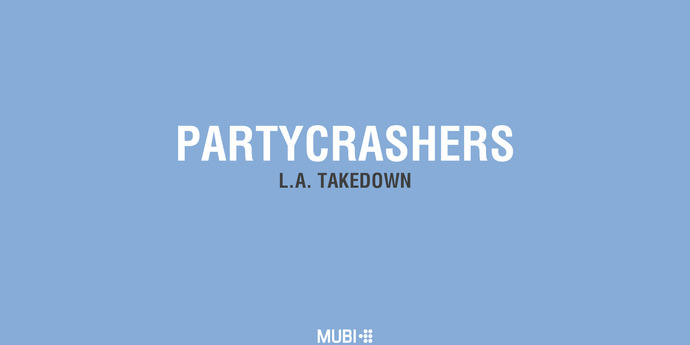 image of the Partycrashers: L.A. Takedown