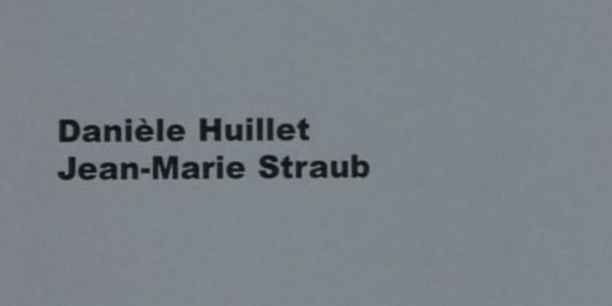 """image of the """"The Reader Collaborates with the Author in Every Book"""": Some Words About Straub-Huillet"""