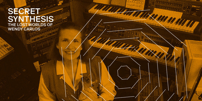 image of the Notebook Soundtrack Mix #9: Secret Synthesis — The Lost Worlds of Wendy Carlos