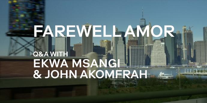 image of the Farewell Amor: A Q&A With Ekwa Msangi & John Akomfrah